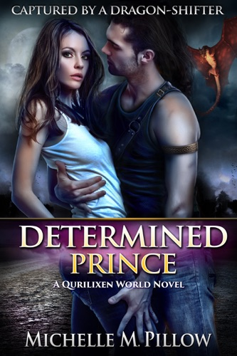 Determined Prince - Michelle M. Pillow - Michelle M. Pillow