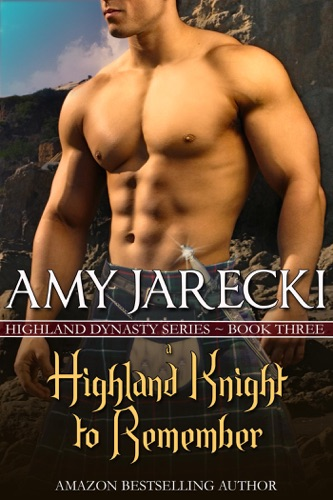 Amy Jarecki - A Highland Knight to Remember