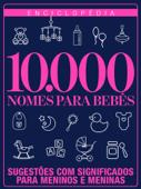 Enciclopédia 10.000 Nomes para Bebês Book Cover