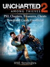 Uncharted 2 Among Thieves PS3 Chapters Treasures Cheats Download Guide Unofficial