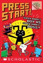 Super Rabbit Boy vs. Super Rabbit Boss!: A Branches Book (Press Start! #4)