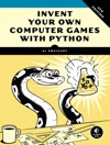 Invent Your Own Computer Games With Python 4E
