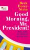 Beck Dorey-Stein - Good Morning, Mr. President! portada