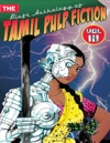 The Blaft Anthology Of Tamil Pulp Fiction Vol 3