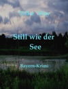 Still Wie Der See