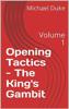 Michael Duke - Chess Opening Tactics - The King's Gambit  artwork
