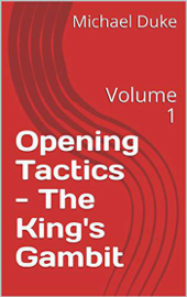 Chess Opening Tactics - The King's Gambit