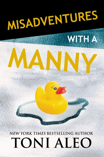 Misadventures with a Manny - Toni Aleo book cover