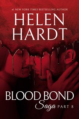 Blood Bond: 8 - Helen Hardt book