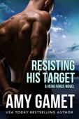 Resisting his Target