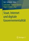 Staat Internet Und Digitale Gouvernementalitt
