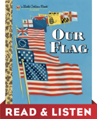 Our Flag: Read & Listen Edition