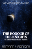 The Honour of the Knights (First Edition) (The Battle for the Solar System)