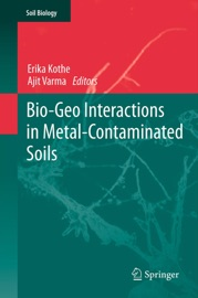 Bio Geo Interactions In Metal Contaminated Soils