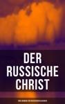 Der Russische Christ Eine Auswahl Der Russischen Klassiker