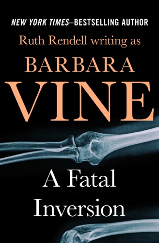 Ruth Rendell - A Fatal Inversion