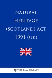 NATURAL HERITAGE (SCOTLAND) ACT 1991 (UK)