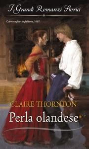 Perla olandese di Claire Thornton Copertina del libro