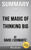 Download and Read Online The Magic of Thinking Big by David J. Schwartz (Trivia/Quiz Reads)