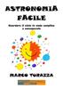 Astronomia Facile - Marco Turazza
