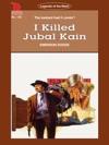 Cleveland Westerns I Killed Jubal Kain