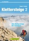 Wanderfhrer - Alle Klettersteige Der Sdalpen