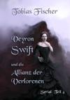 Veyron Swift Und Die Allianz Der Verlorenen Serial Teil 4
