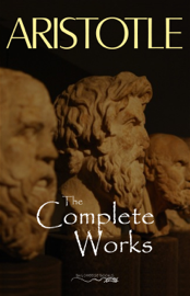 Aristotle: The Complete Works book