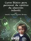 Curso Bsico Para Personal De Centros De Atencin Infantil