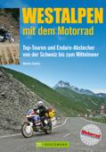 Westalpen mit dem Motorrad