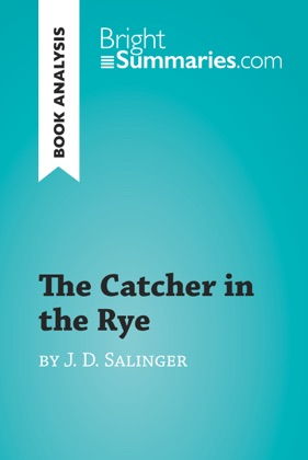 The Catcher in the Rye by Jerome David Salinger (Book Analysis)