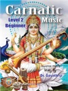 CARNATIC MUSIC Level 2 Beginner Syllabus