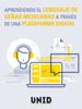 Francisco Javier Valenti Davila & Editorial Digital UNID - Aprendiendo el lenguaje de seГ±as mexicanas a travГ©s de una plataforma digital ilustraciГіn