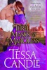 Three Masks and a Marquess: A Steamy Regency Romance