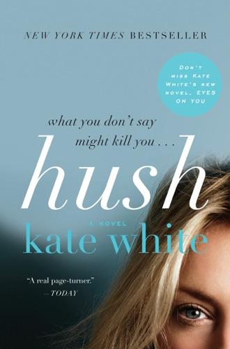 Kate White - Hush