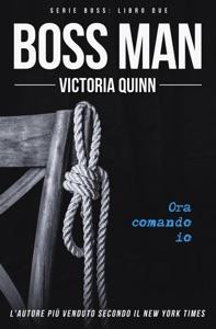 Boss Man (Italian) di Victoria Quinn Copertina del libro