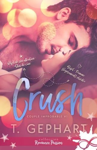 T Gephart - Crush