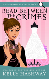 Read Between the Crimes (Piper Ashwell Psychic P.I. #2) book
