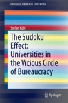 The Sudoku Effect Universities In The Vicious Circle Of Bureaucracy