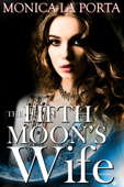 The Fifth Moon's Wife