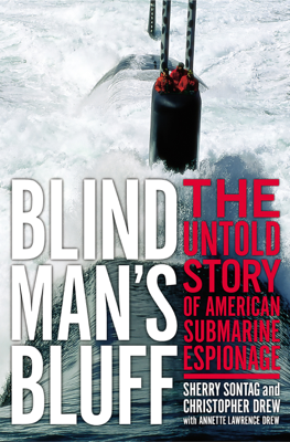 Blind Man's Bluff - Sherry Sontag, Christopher Drew & Annette Lawrence Drew book