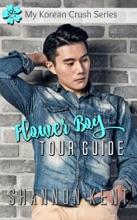 Flower Boy Tour Guide