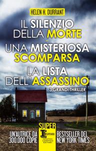 Il silenzio della morte - Una misteriosa scomparsa - La lista dell'assassino Libro Cover