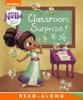 Classroom Surprise!  (Nella the Princess Knight) (Enhanced Edition)