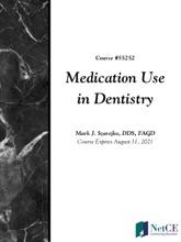 Medication Use In Dentistry