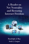 A Reader On Net Neutrality And Restoring Internet Freedom