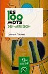 Les 100 Mots Des Arts Dco