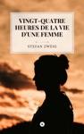 Vingt-quatre Heures Dans La Vie Dune Femme