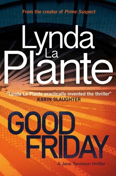 Good Friday - Lynda La Plante book cover