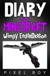 Minecraft Books Diary Of A Minecraft Wimpy Ender Dragon